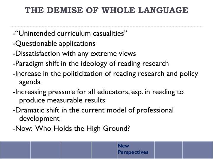 THE DEMISE OF WHOLE LANGUAGE