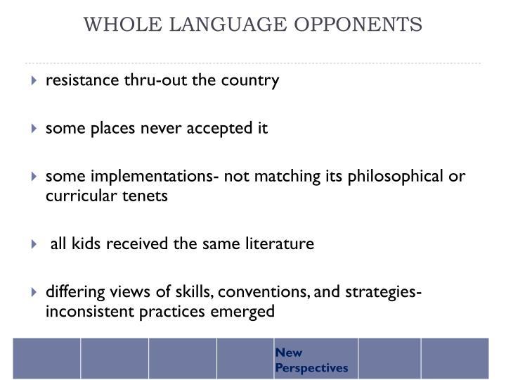 WHOLE LANGUAGE OPPONENTS