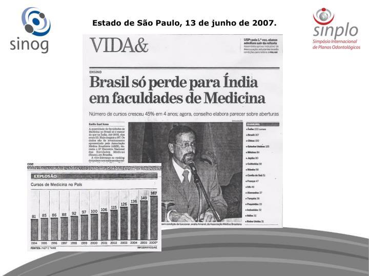 Estado de São Paulo, 13 de junho de 2007.
