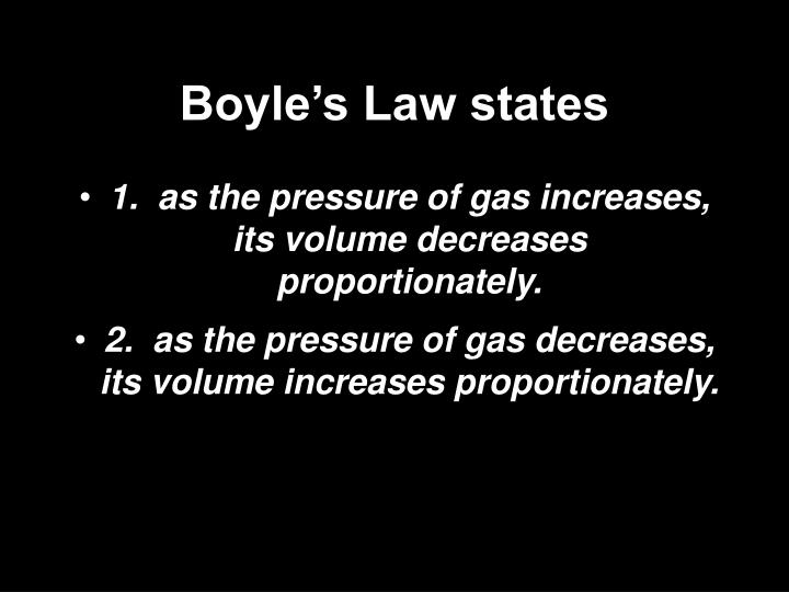 Boyle's Law states
