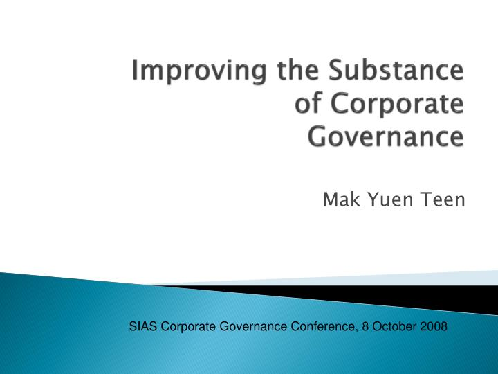 improving the substance of corporate governance n.
