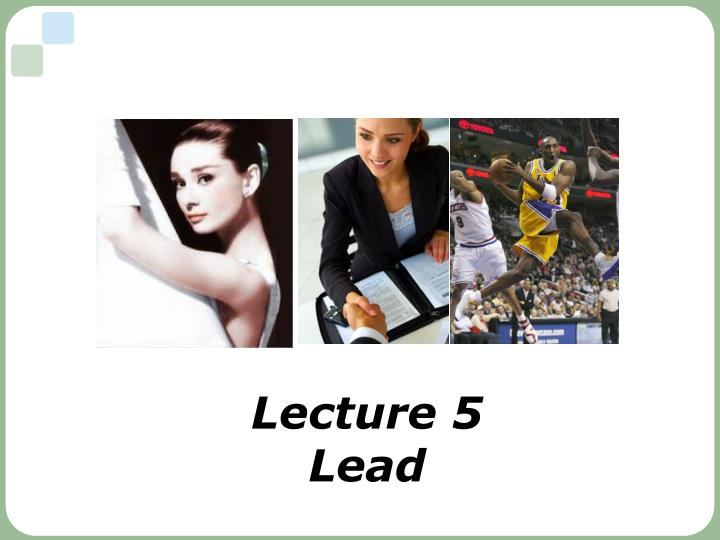 lecture 5 lead n.