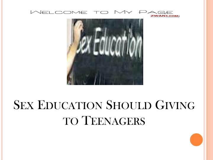 Sex education should giving to teenagers