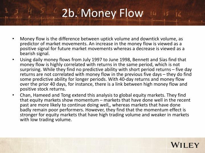 2b. Money Flow
