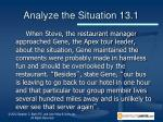 analyze the situation 13 11