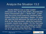 analyze the situation 13 2