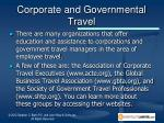 corporate and governmental travel1