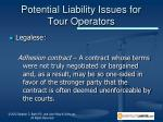 potential liability issues for tour operators1