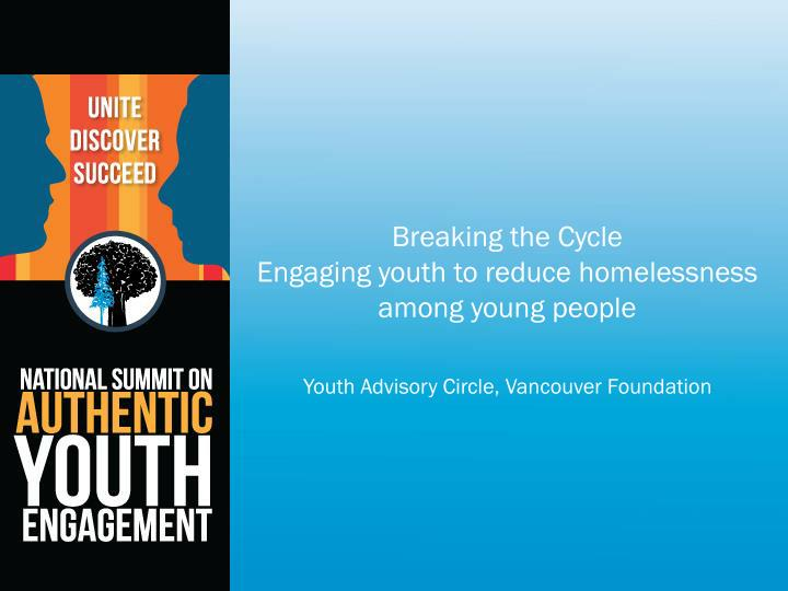 breaking the cycle engaging youth to reduce homelessness among young people n.