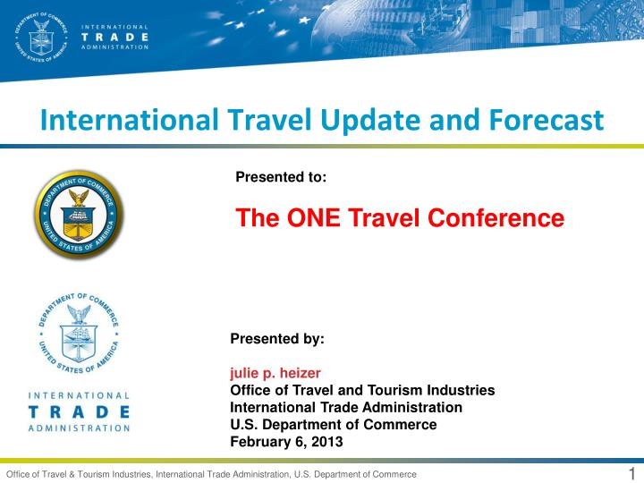 international travel update and forecast n.