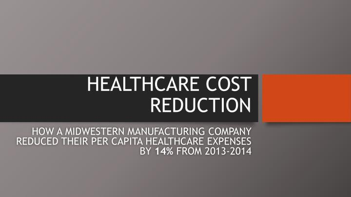 healthcare cost reduction n.