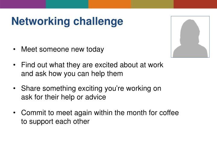 Networking challenge