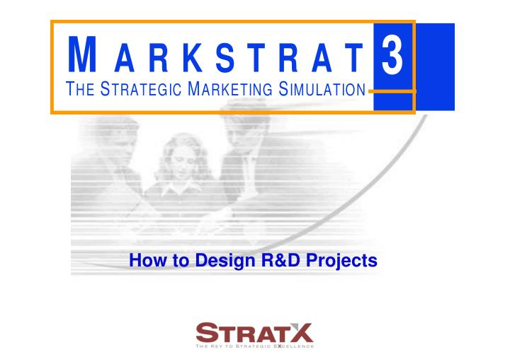 How to Design R&D Projects