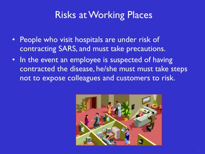 Risks at Working Places