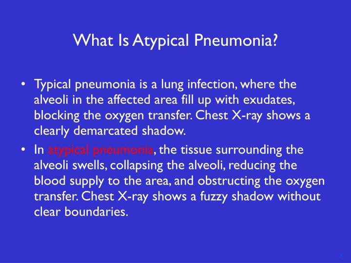 What is atypical pneumonia
