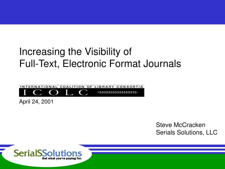 increasing the visibility of full text electronic format journals n.