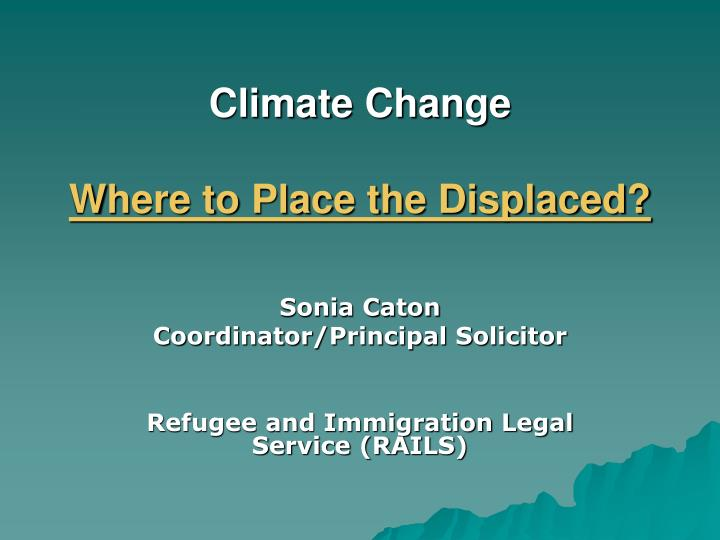 climate change where to place the displaced n.