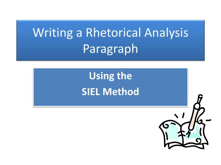 rhetorical analysis paragraph Save more in-depth descriptions for your body paragraph analysis give a basic run down of the rhetorical situation rhetorical analysis can also easily.