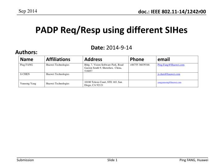 padp req resp using different sihes