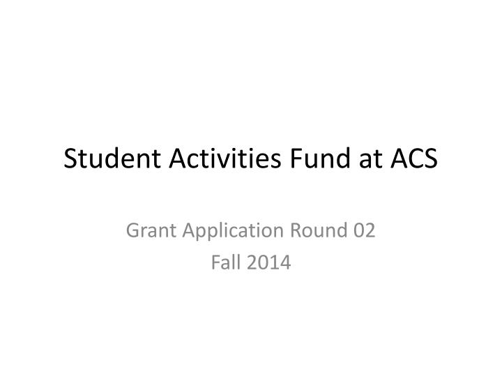student activities fund at acs n.