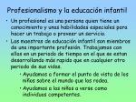 profesionalismo y la educaci n infantil