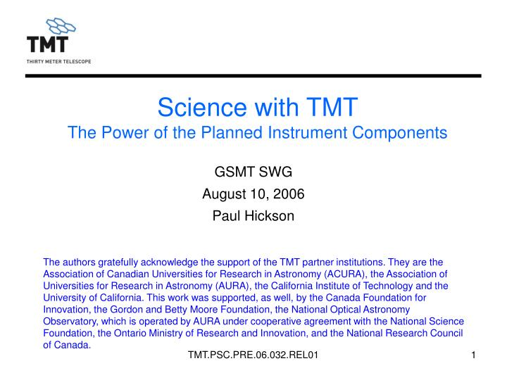 science with tmt the power of the planned instrument components n.