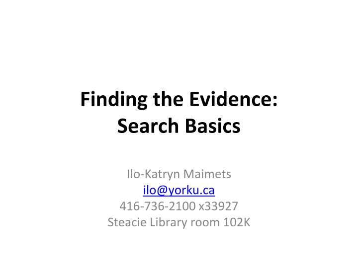 finding the evidence search basics n.