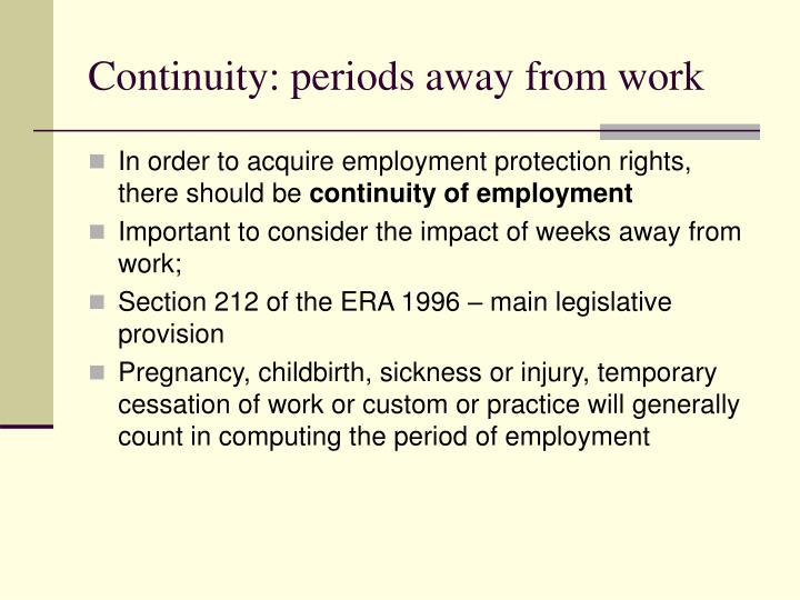 Continuity: periods away from work