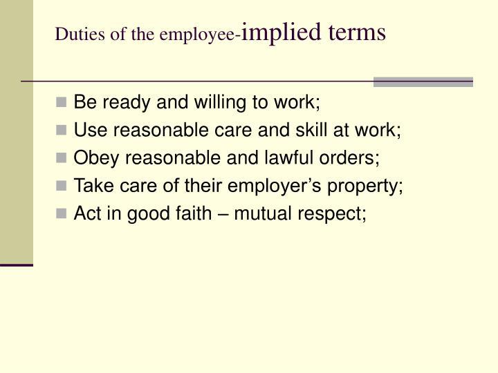 Duties of the employee-
