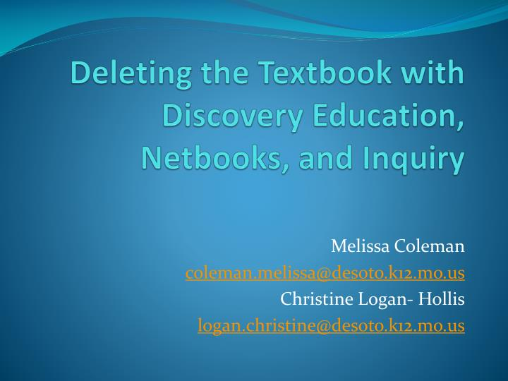 deleting the textbook with discovery education netbooks and inquiry n.