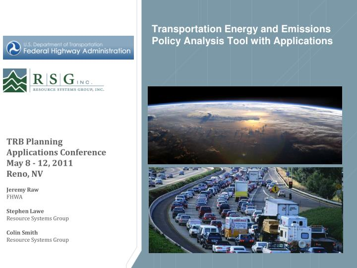 transportation energy and emissions policy analysis tool with applications n.