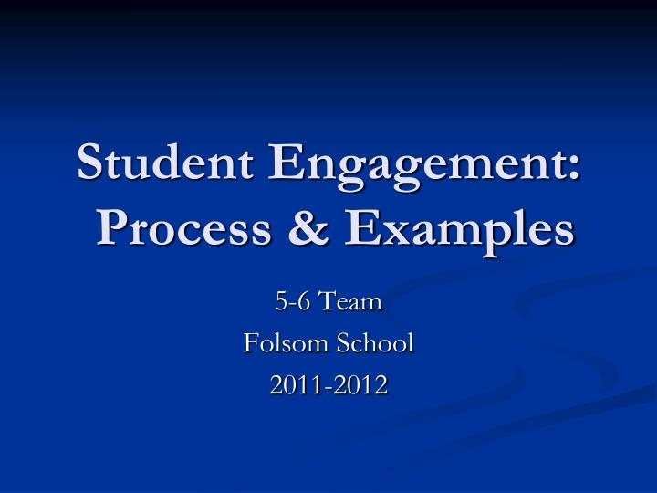 student engagement process examples n.