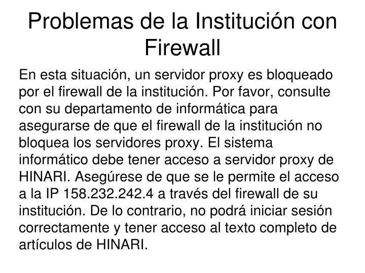 Problemas de la Institución con Firewall