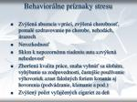 behavior lne pr znaky stresu