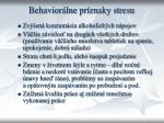 behavior lne pr znaky stresu1