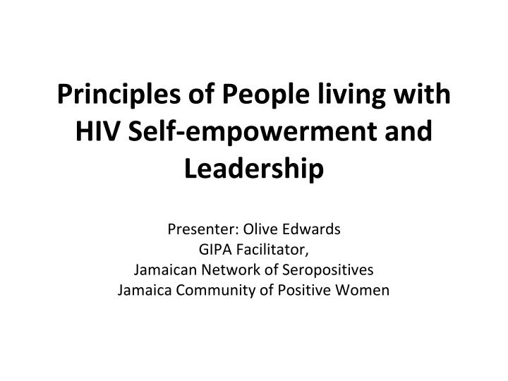 principles of people living with hiv self empowerment and leadership n.