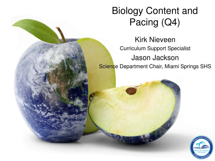 biology content and pacing q4 n.