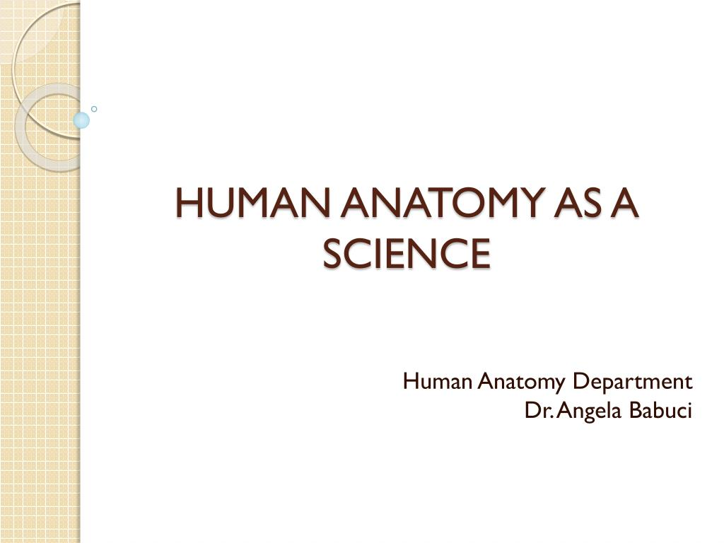 ppt human anatomy as a science powerpoint presentation id 5798904