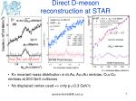 direct d meson reconstruction at star