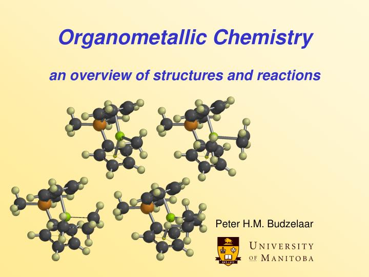 organometallic chemistry an overview of structures and reactions n.