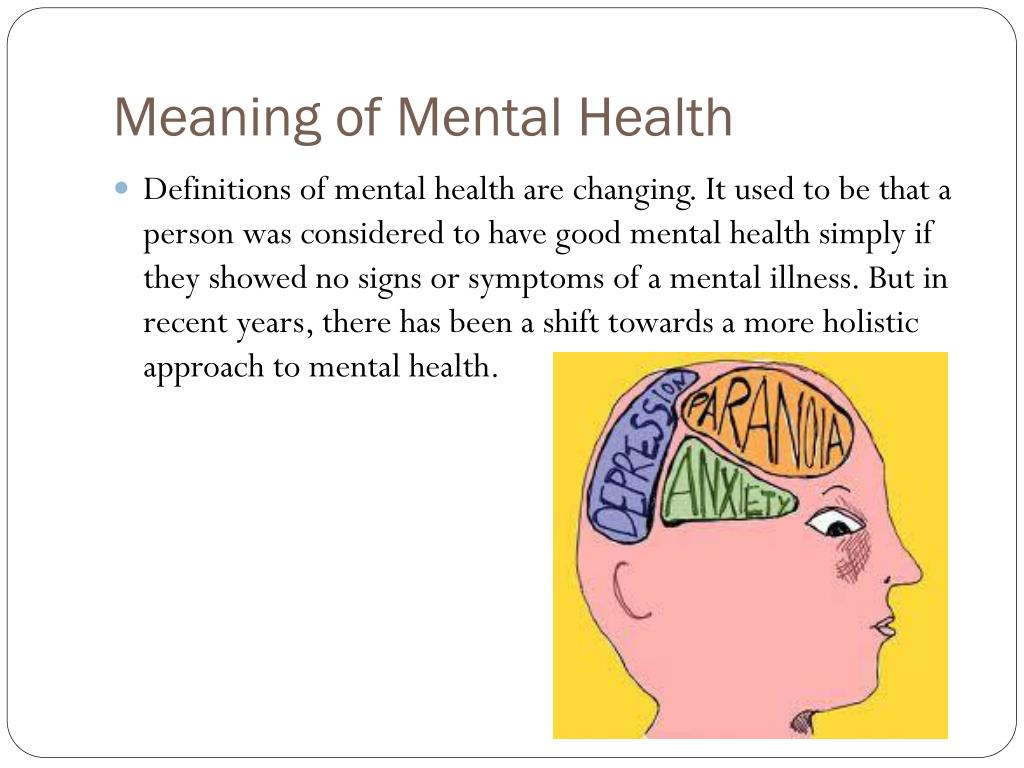 PPT - What is Mental Health ? PowerPoint Presentation ...