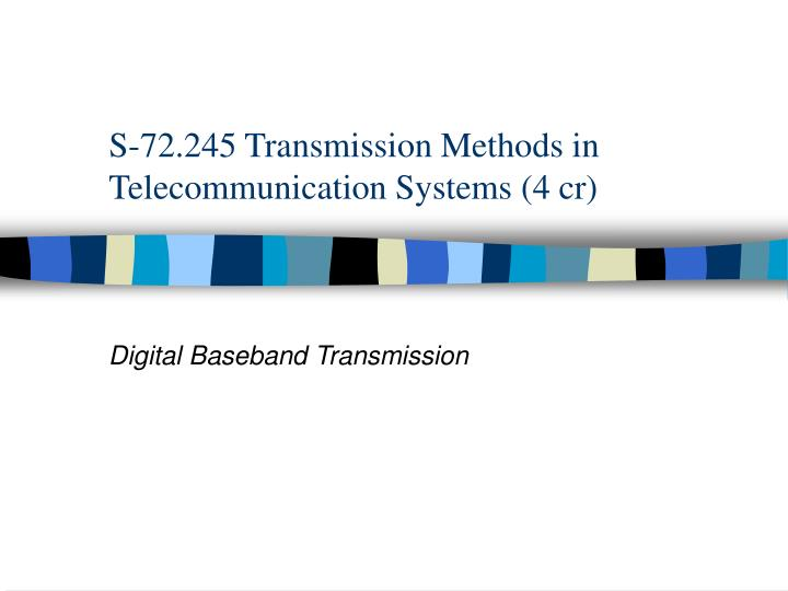 s 72 245 transmission methods in telecommunication systems 4 cr n.