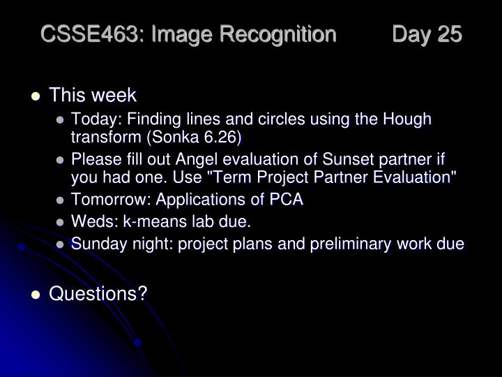 csse463 image recognition day 25 n.