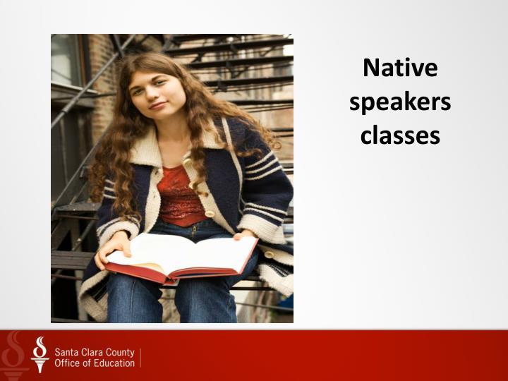 Native speakers classes