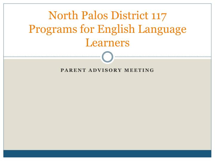 north palos district 117 programs for english language learners n.
