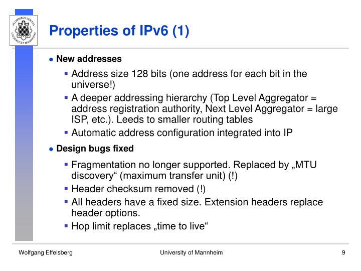 Properties of IPv6 (1)