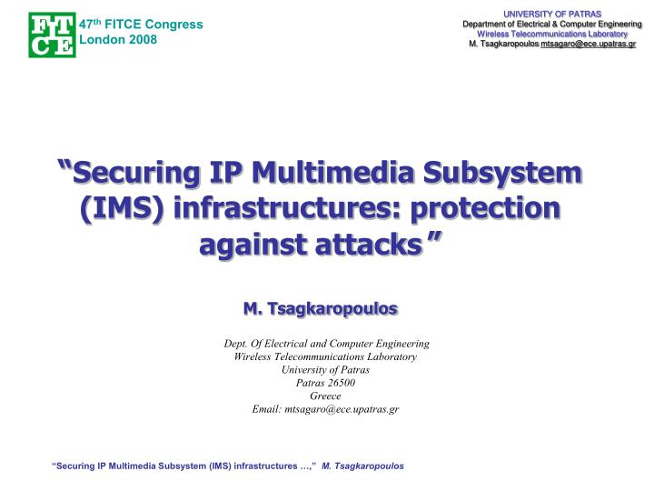 securing ip multimedia subsystem ims infrastructures protection against attacks m tsagkaropoulos n.