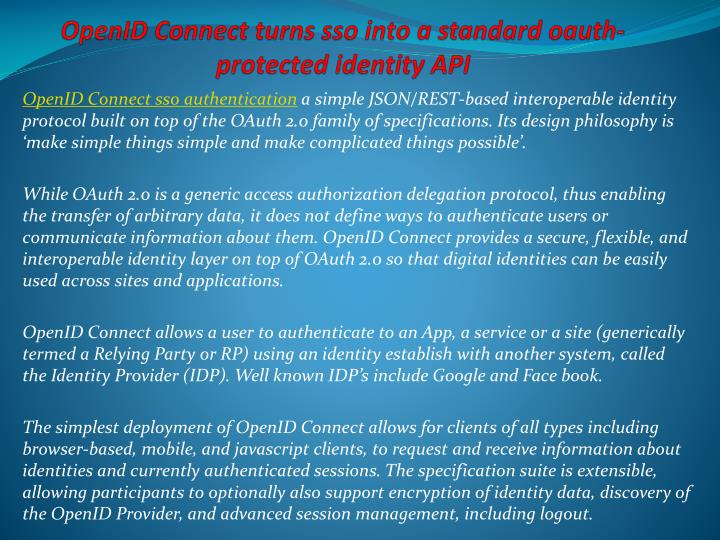 Openid connect turns sso into a standard oauth protected identity api