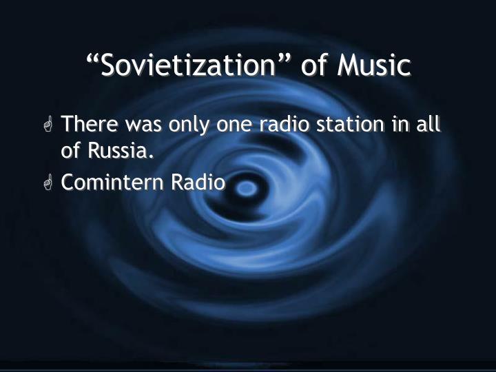 """Sovietization"" of Music"