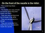 on the front of the nacelle is the rotor